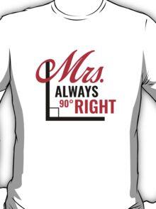 Mrs. Always Right T-Shirt