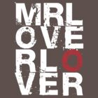 Mr Lover Lover (Dark) by Stuart Stolzenberg