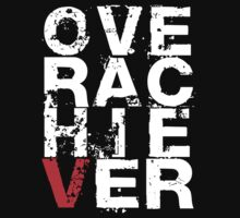 Over Achiever (Dark) by Stuart Stolzenberg