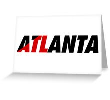 ATL Atlanta Greeting Card