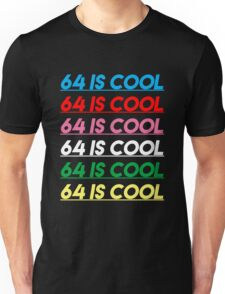 64 is Cool - Color Unisex T-Shirt