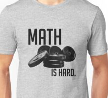Math is Hard Unisex T-Shirt
