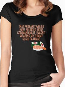 My Yummy Sushi Pajamas  Women's Fitted Scoop T-Shirt
