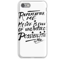 Possibilities... iPhone Case/Skin