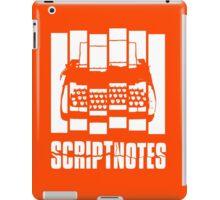 Psycho Scriptnotes iPad Case/Skin