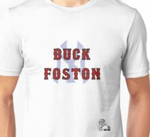 buck foston Unisex T-Shirt