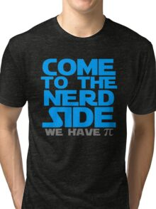 Come To The Nerd Tri-blend T-Shirt