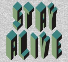 Stay Alive by cintrao