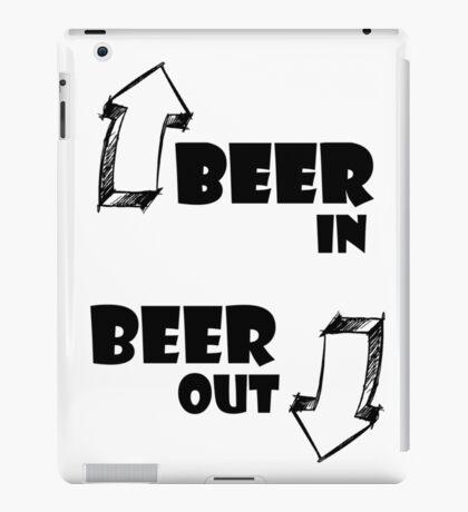 Beer In, Beer Out iPad Case/Skin