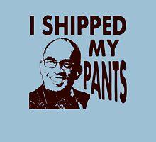 I Shipped My Pants Unisex T-Shirt