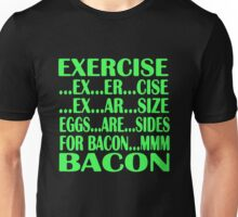 Light Red Womens Exercise To Bacon In 5 Easy Steps Eggs Are Sides For Bacon Unisex T-Shirt