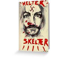 Helter Skelter.....  Greeting Card