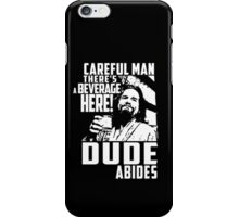 dude abides big lebowski  iPhone Case/Skin