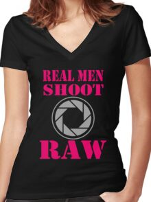 Real Men Shoot Raw Women's Fitted V-Neck T-Shirt