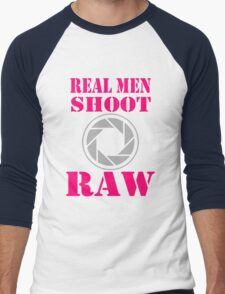 Real Men Shoot Raw T-Shirt