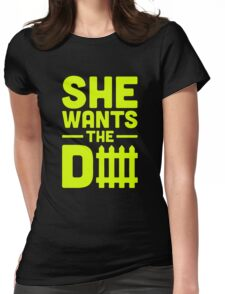 She Wants The D Fence Football Womens Fitted T-Shirt