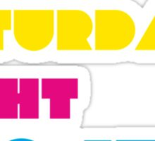 The Saturday Night Project Sticker