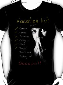 A Photographer's Vacation T-Shirt