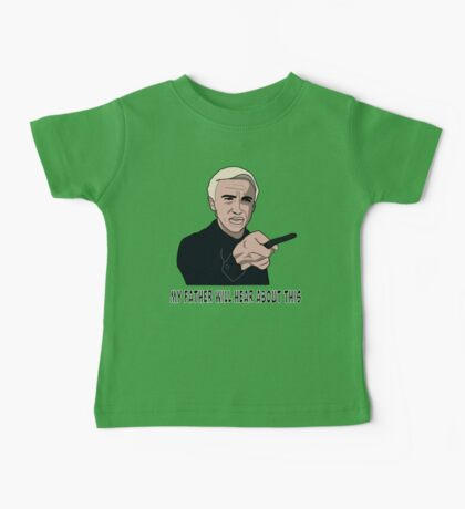 My father will hear about this Baby Tee