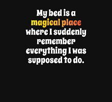 My Bed Is A Magical Place Unisex T-Shirt
