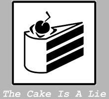The Cake Is A Lie... by TradeSecrets