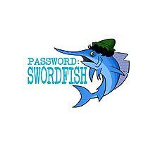 Password: Swordfish!  Photographic Print