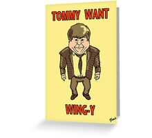 Tommy Want Wing-y Greeting Card