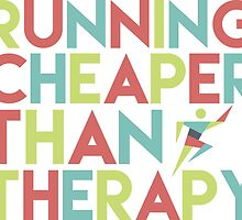 Running cheaper than therapy by BonniePortraits