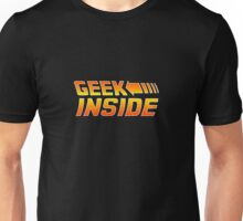 Geek Inside - Back To The Future Style Unisex T-Shirt