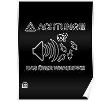 Achtung - Das Uber Whaumpf Poster Poster