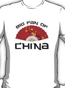 Big Fan Of China T-Shirt