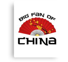 Big Fan Of China Canvas Print