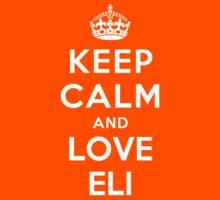 Keep Calm and Love Eli Kids Clothes