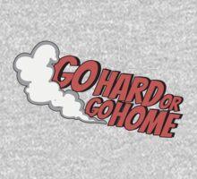 Go hard or go home - 7 One Piece - Long Sleeve