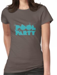 Pool Party Womens Fitted T-Shirt