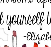 Pull Yourself Together Quote Sticker