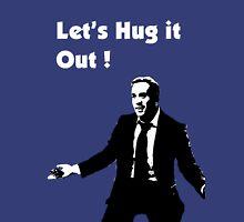 Entorage Ari Gold 'Hug it Out!' Unisex T-Shirt