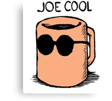 Joe Cool Mug Canvas Print