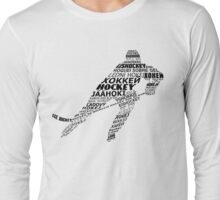 Typographic Hockey Player Languages   Long Sleeve T-Shirt