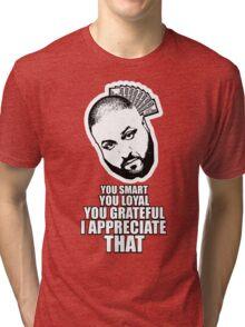 DJ Khaled - I appreciate that Tri-blend T-Shirt