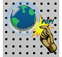 Don't Pop the Ozone Layer Photographic Print