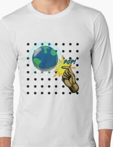 Don't Pop the Ozone Layer Long Sleeve T-Shirt