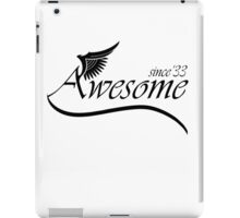 Awesome Since 1933 iPad Case/Skin