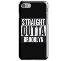 Straight Outta Brooklyn iPhone Case/Skin