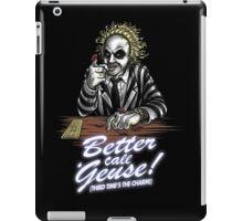 Better Call 'Geuse! iPad Case/Skin