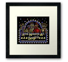 Five Nights at Banjo's Framed Print