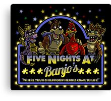 Five Nights at Banjo's Canvas Print