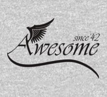 Awesome Since 1942 by rardesign
