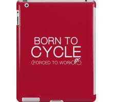 Born To Cycle iPad Case/Skin