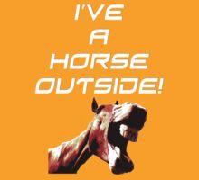 I've a Horse Outside by peyton7